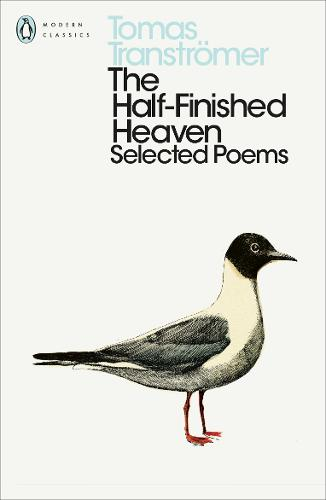 From my Poetry Bookshelf – Tomas Tranströmer – The Half-Finished Heaven