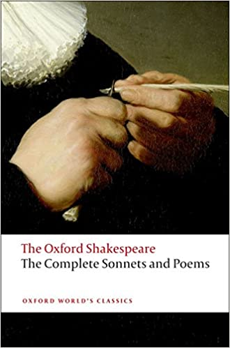 From my Poetry Bookshelf – The Oxford Shakespeare Complete Sonnets and Poems