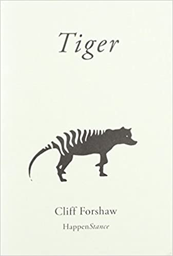 From my Poetry Bookshelf – Tiger – Cliff Forshaw