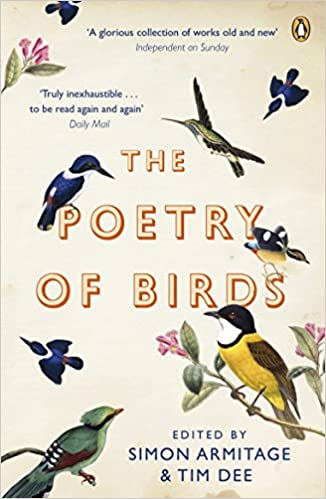 From my Poetry Bookshelf – The Poetry of Birds – Edited by Simon Armitage and Tim Dee