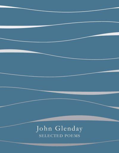 From my Poetry Bookshelf – John Glenday – Selected Poems