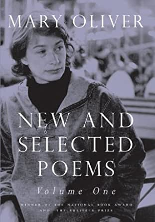 From my Poetry Bookshelf – Mary Oliver